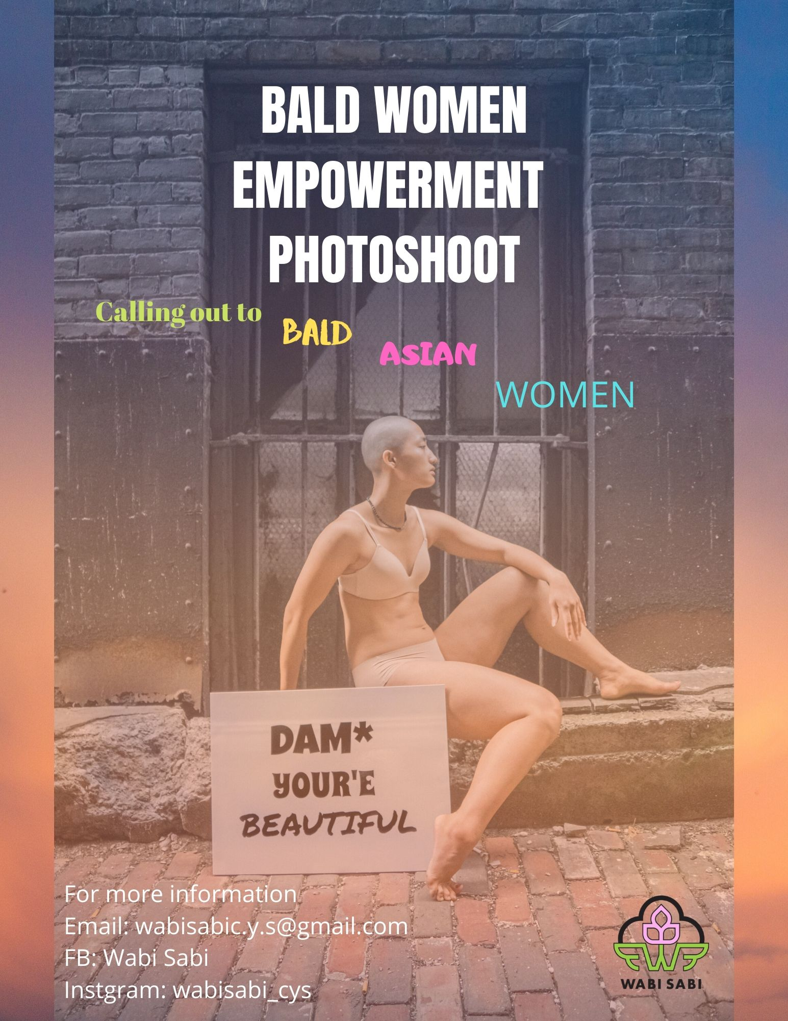 DAM_ YOU'RE BEAUTIFUL EMPOWERMENT PHOTOSHOOT- Calling for Bald Asian Women! Or Women wanting_planning to go bald.jpg