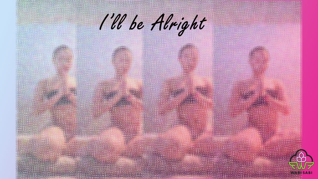 I'll be alright cover